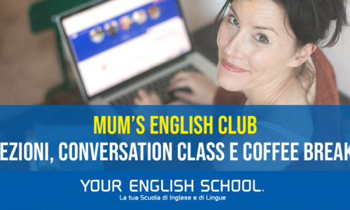 Mum's english club, scopri i corsi dedicati