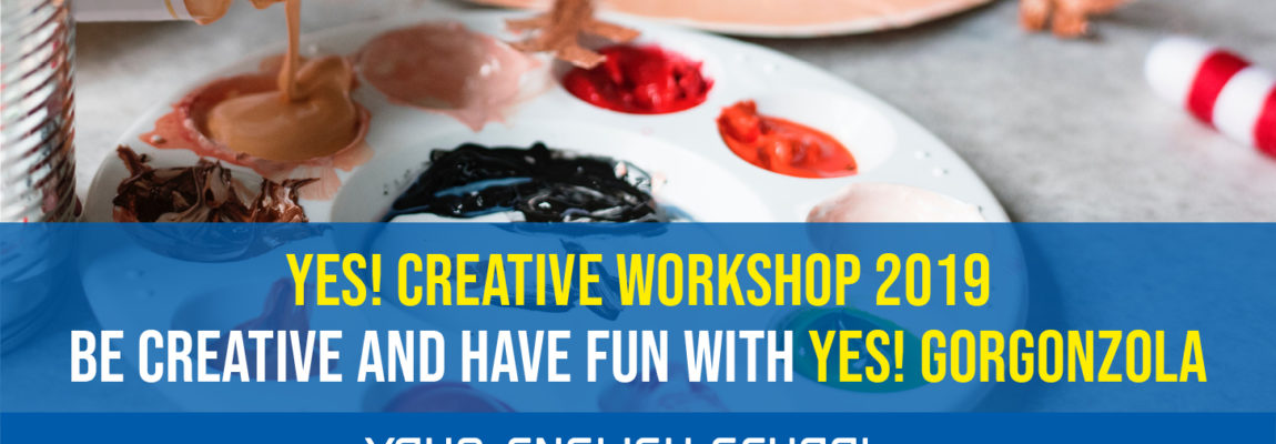YES! Gorgonzola Creative workshop 2019