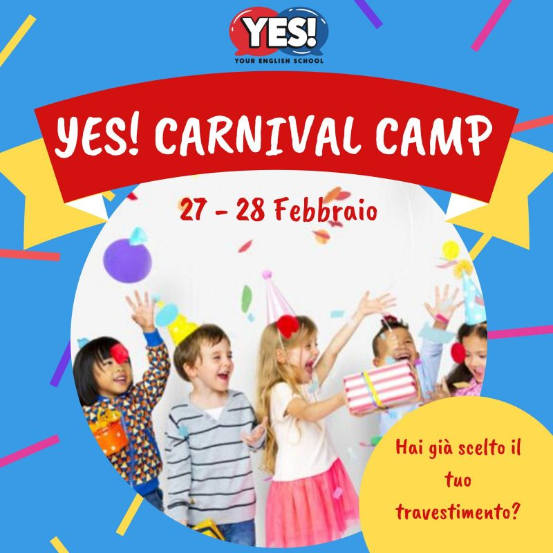 YES! CARNIVAL CAMP 27-28 FEB 2020